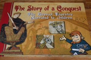 A retelling of the Bayeux Tapestry from the point of view of one of William's servants