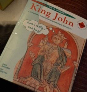 Our book which is leading us through the rein of King John