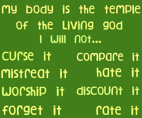 My body is the temple of God