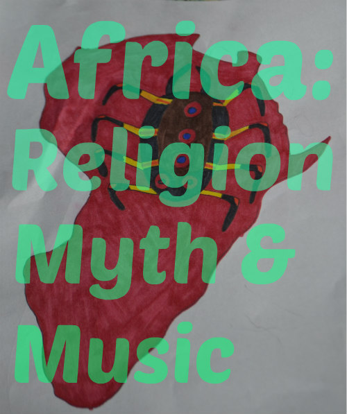 Africa Religion, Myth and Music